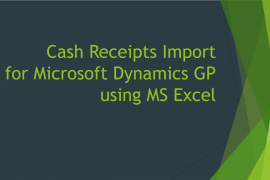 Cash Receipts Import for Microsoft Dynamics GP using MS Excel