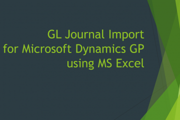 GL Journal Import for Microsoft Dynamics GP using MS Excel