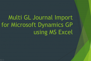 Multi GL Journal Import for Microsoft Dynamics GP using MS Excel